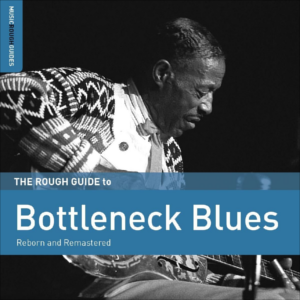 Bottleneck Blues